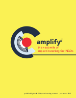 Amplify Impact Investing: The Next Mile of Impact Investing for INGOs